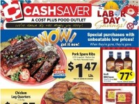 Cash Saver Cost Plus Food Outlet (Labor day savings) Flyer